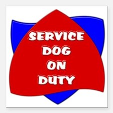 """SERVICE DOG ON DUTY Square Car Magnet 3"""" x 3"""""""