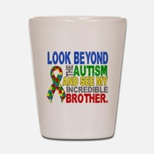 Look Beyond 2 Autism Brother Shot Glass