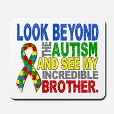Look Beyond 2 Autism Brother Mousepad