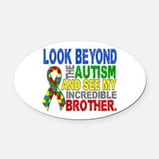 Look Beyond 2 Autism Brother Oval Car Magnet