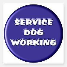 "SERVICE DOG WORKING BLUE Square Car Magnet 3"" x 3"""