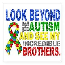 "Look Beyond 2 Autism Bro Square Car Magnet 3"" x 3"""