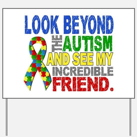 Look Beyond 2 Autism Friend Yard Sign