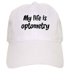 Life is optometry Baseball Cap