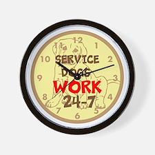 SERVICE DOGS WORK 24-7 Wall Clock