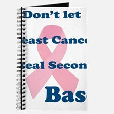 Dont Let Breast Cancer Steal Second Base Journal