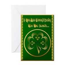 If You Are Enough Lucky Greeting Cards
