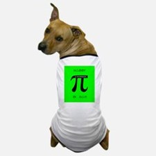 Pi day Dog T-Shirt