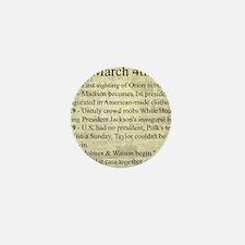 March 4th Mini Button