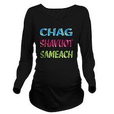 Chag Shaviut Sameach Long Sleeve Maternity T-Shirt