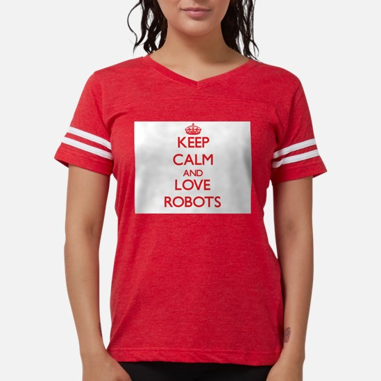 Keep calm and love Robots T-Shirt
