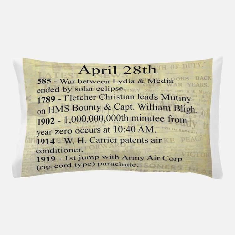 April 28th Pillow Case