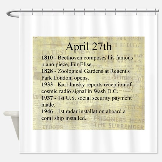 April 27th Shower Curtain