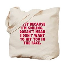 Hit you in the face Tote Bag