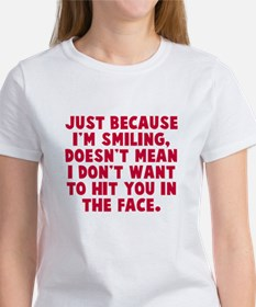 Hit you in the face Women's T-Shirt