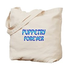 Puppetry Forever Tote Bag