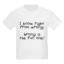 Know right from wrong T-Shirt