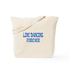Line Dancing Forever Tote Bag