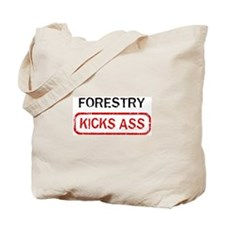 FORESTRY kicks ass Tote Bag