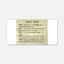 April 22nd Aluminum License Plate