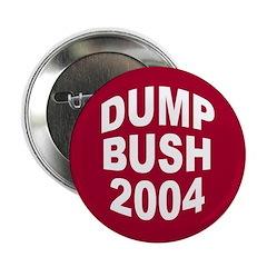Dump Bush 2004 (Anti-Bush Pin Button)