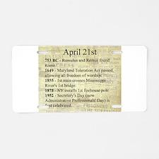 April 21st Aluminum License Plate