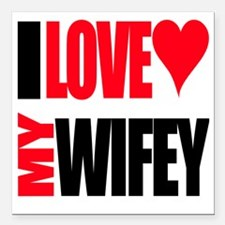 "I Love My Wifey Square Car Magnet 3"" x 3"""