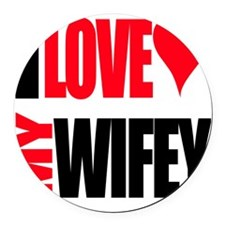 I Love My Wifey Round Car Magnet
