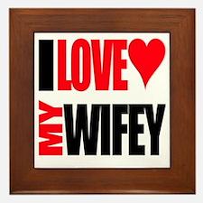 I Love My Wifey Framed Tile