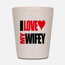 I Love My Wifey Shot Glass