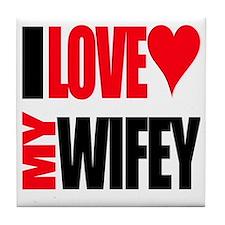 I Love My Wifey Tile Coaster
