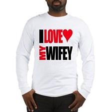 I Love My Wifey Long Sleeve T-Shirt