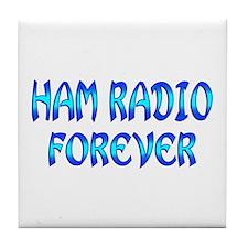 Ham Radio Forever Tile Coaster