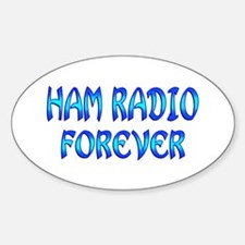Ham Radio Forever Decal