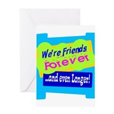 Were Friends Forever Greeting Cards