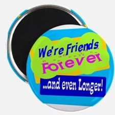 Were Friends Forever Magnets