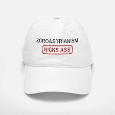 ZOROASTRIANISM kicks ass Baseball Baseball Cap