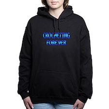 Crocheting Forever Hooded Sweatshirt