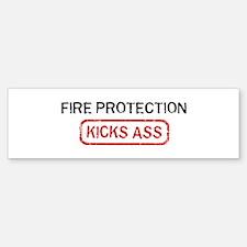 FIRE PROTECTION kicks ass Bumper Bumper Bumper Sticker