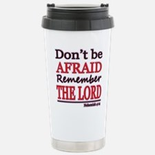 Dont be Afraid Travel Mug