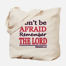 Dont be Afraid Tote Bag