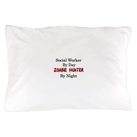 Social Worker/Zombie Hunter Pillow Case