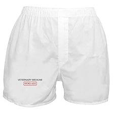 VETERINARY MEDICINE kicks ass Boxer Shorts