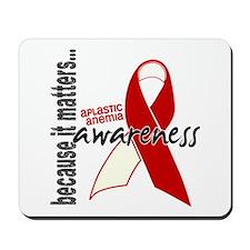 Aplastic Anemia Awareness 1 Mousepad