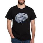 Mind Your Mind T-Shirt