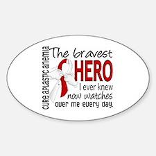 Bravest Hero I Knew Aplastic Anemia Decal