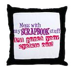 Mess With My Scrapbook Throw Pillow