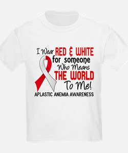 Aplastic Anemia Means World to T-Shirt