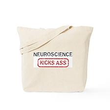 NEUROSCIENCE kicks ass Tote Bag