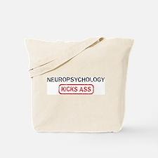 NEUROPSYCHOLOGY kicks ass Tote Bag